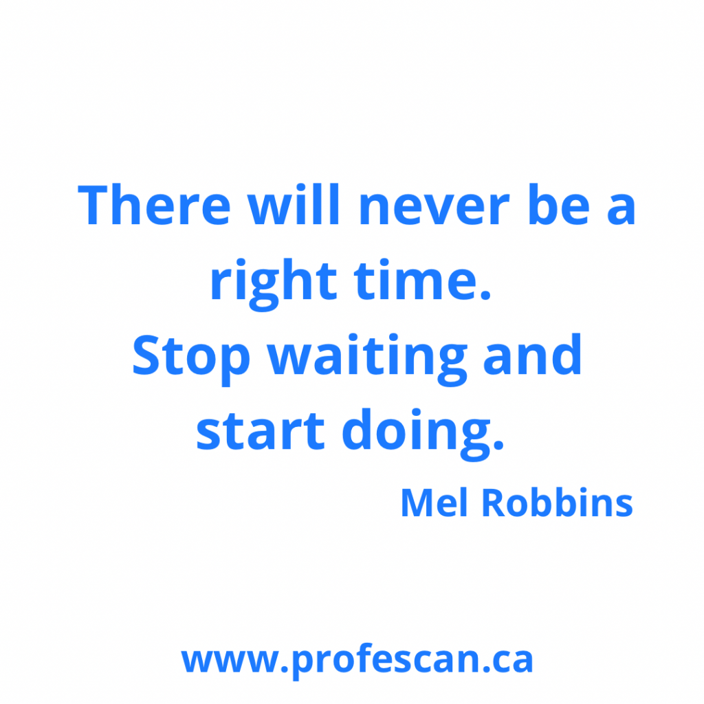 There will never be a right time. Stop waiting and start doing